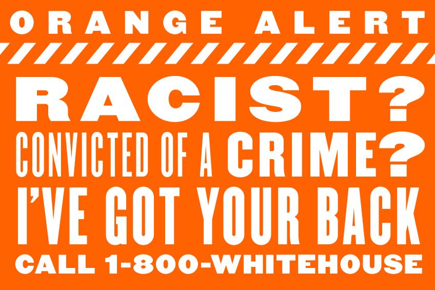 Orange-Alert-Racist
