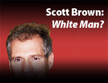 Scott Brown: White Man?