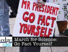 EdgeCast: March for Science